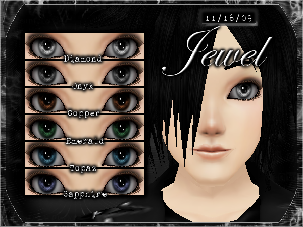 *.:.* BlackCat's Boutique UPDATED New Innocent Skin Set!! (3/18/10) *.:.* - Page 3 JEWEL_EYE_SET_PRODUCT_PIC_MALE_0