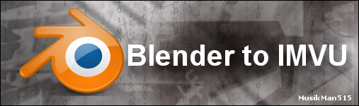 Click here to learn about creating products for IMVU using Blender3D...