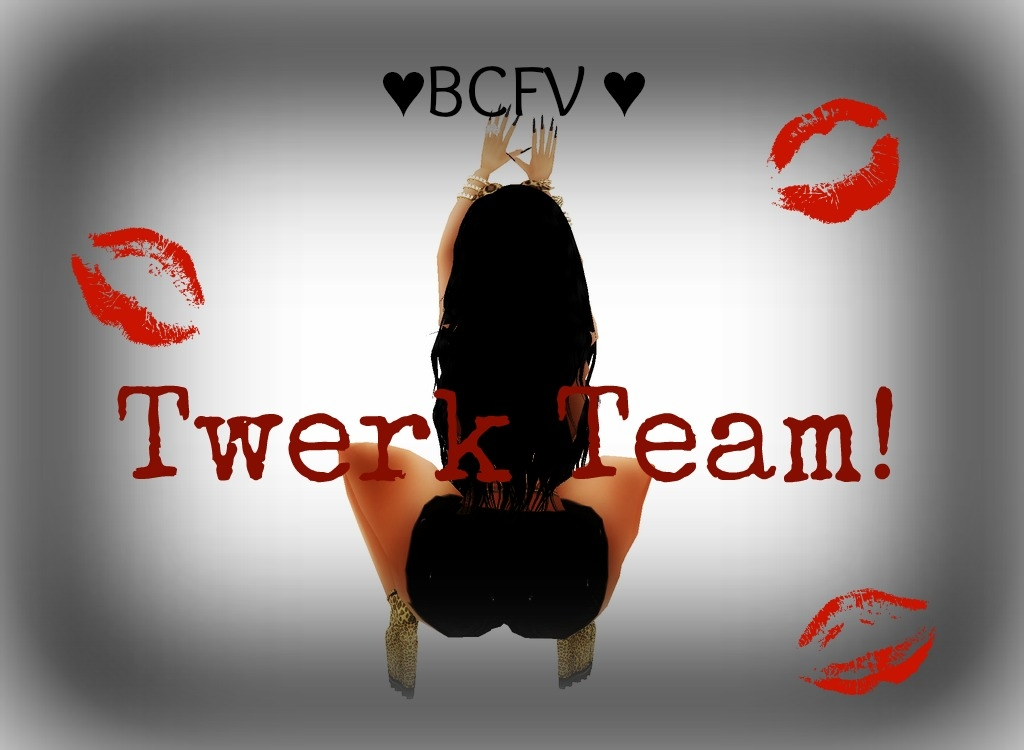 Bitches Be Like Twerk group image for BCFV Twerk