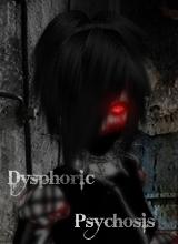 DysphoricPsychosis