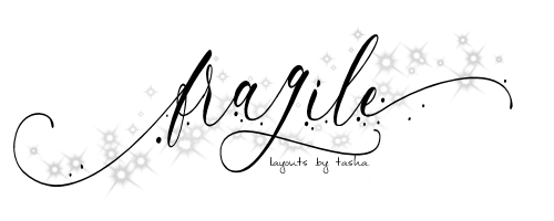 The Fragile - Layout Shop By Tasha